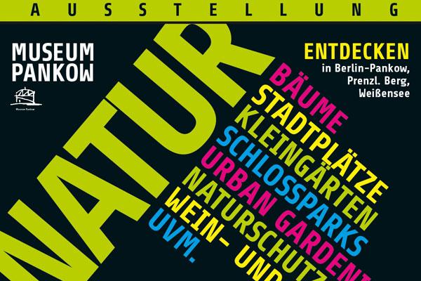 """Plakat zur Ausstellung """"Natur entdecken in Pankow"""""""